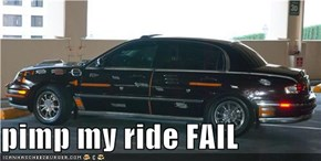 pimp my ride FAIL