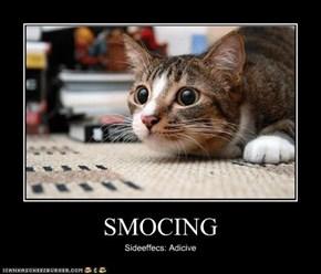 SMOCING