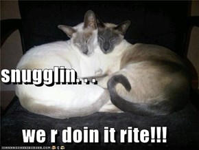 snugglin. . . we r doin it rite!!!