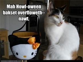 Mah Howl-oween bakset overfloweth--nawt.