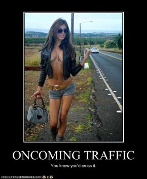 ONCOMING TRAFFIC