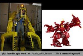 pic i found in epic win FTW Totally Looks Like 7 in 1 maxus dragonoid