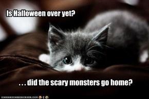 Is Halloween over yet?