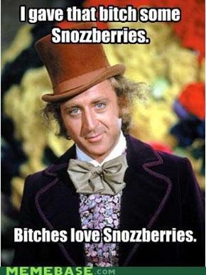 Ladies Love Snozzberries