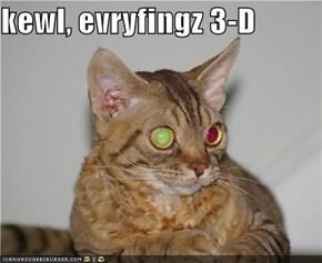 kewl, evryfingz 3-D