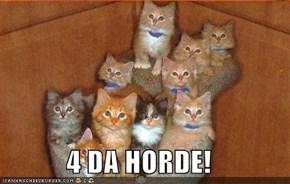 4 DA HORDE!