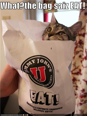 What?the bag saiz EAT!