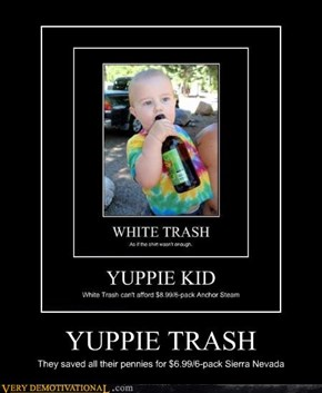 YUPPIE TRASH