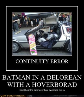 BATMAN IN A DELOREAN WITH A HOVERBORAD