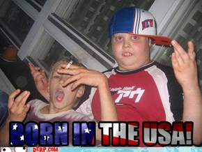 BORN IN THE USA!