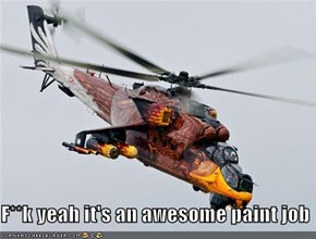 F**k yeah it's an awesome paint job
