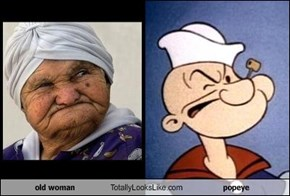 old woman Totally Looks Like popeye