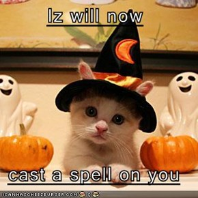 Iz will now  cast a spell on you