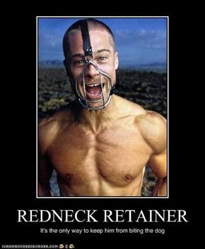REDNECK RETAINER