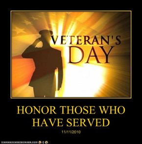 HONOR THOSE WHO HAVE SERVED