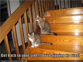 Get back to your side! You're tipping us over!