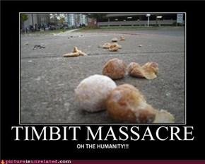 Timbit Massacre