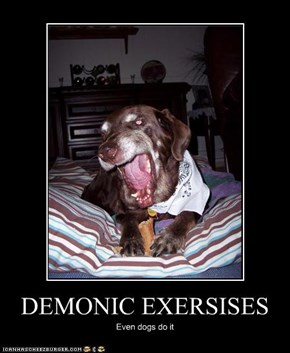 DEMONIC EXERSISES