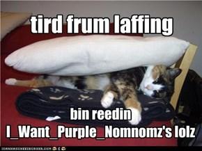 tird frum laffing