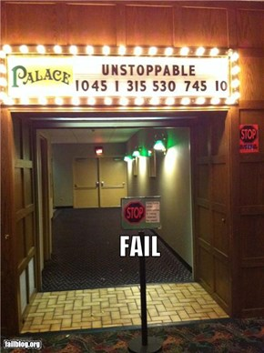 Unstoppable Fail