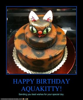 HAPPY BIRTHDAY AQUAKITTY!