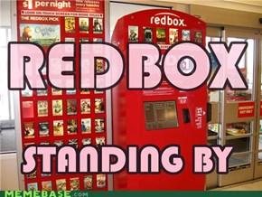 REDBOX, Standing By
