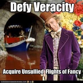Defy Veracity