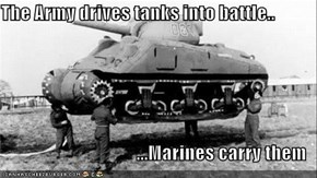Drive Tanks? I'd Rather March!