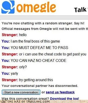 The final boss of omegle