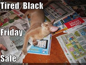Tired  Black Friday Sale