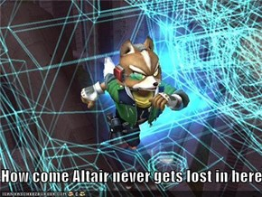 How come Altair never gets lost in here?