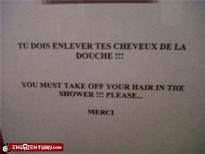 Must be bald to use shower