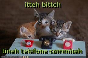 itteh bitteh  tineh telefone commiteh