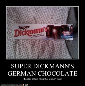 SUPER DICKMANN'S GERMAN CHOCOLATE