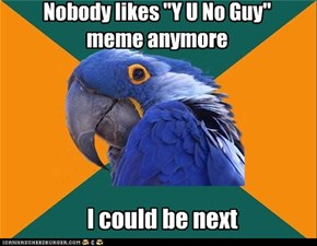Paranoid Parrot: Not Old....YET