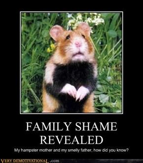 FAMILY SHAME REVEALED