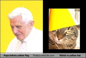 Pope before yellow flag Totally Looks Like Kitteh in yellow hat