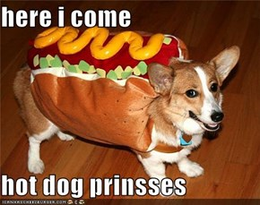here i come   hot dog prinsses