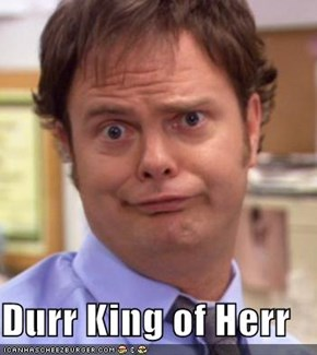 Durr King of Herr