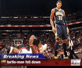 Breaking News - turtle-man fell down