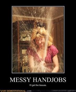 MESSY HANDJOBS