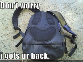 Don't worry  i gots ur back.