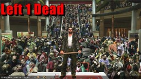 Left 1 Dead