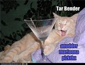 Tar Bender