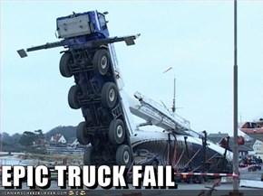 EPIC TRUCK FAIL