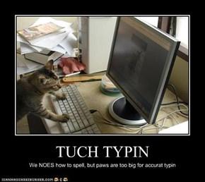 TUCH TYPIN