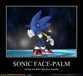 SONIC FACE-PALM