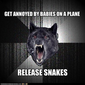 Insanity Wolf: Babies on a Plane!