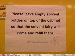 I Believe In The Solvent Fairy