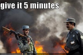 give it 5 minutes